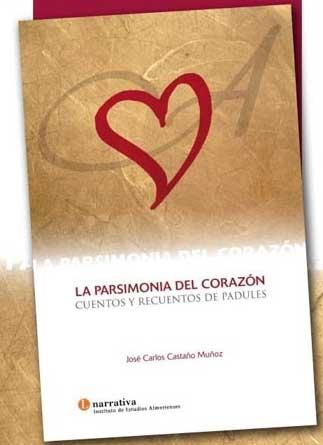 Libro La parsimonia del corazón
